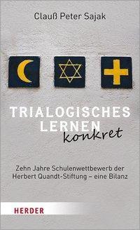 Trialogisches Lernen konkret - Clauß Peter Sajak |