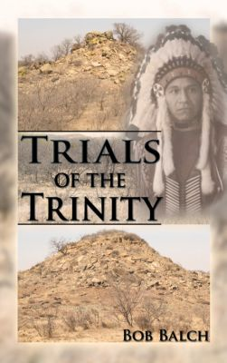 Trials of the Trinity, Bob Balch