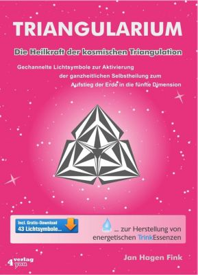 TRIANGULARIUM. Die Heilkraft der kosmischen Triangulation, m. CD-ROM - Jan H. Fink |