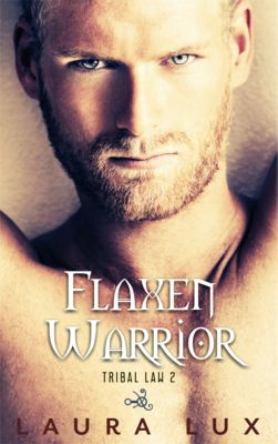 Tribal Law: Flaxen Warrior: Tribal Law 2, Laura Lux