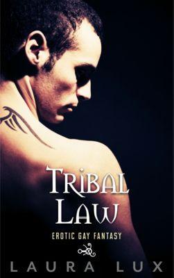 Tribal Law: Tribal Law, Laura Lux
