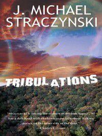 Tribulations, J. Michael Straczynski