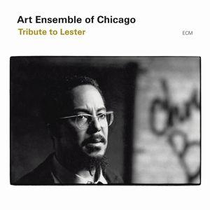 Tribute To Lester, Art Ensemble Of Chicago