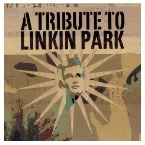 Tribute To Linkin Park, Diverse Interpreten