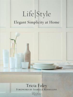 Tricia Foley Life/Style, Tricia Foley