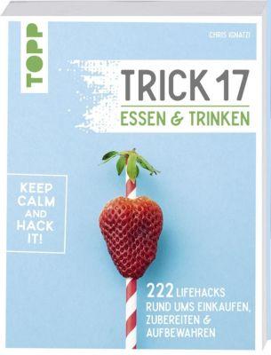 Trick 17 - Essen und Trinken - Chris Ignatzi |