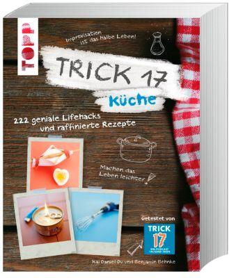 Trick 17 - Küche, Kai D. Du, Benjamin Behnke