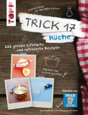 Trick 17 - Küche, Benjamin Behnke, Kai Daniel Du