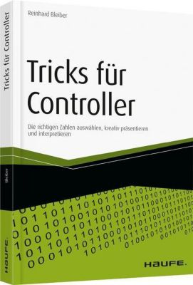 Tricks für Controller, Reinhard Bleiber