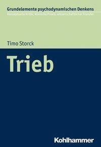 Trieb - Timo Storck pdf epub