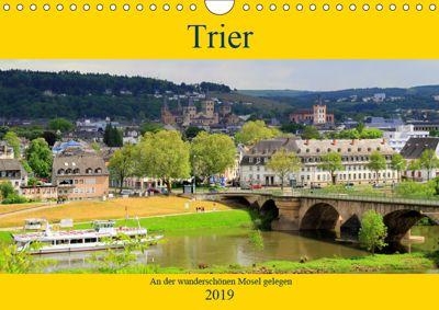 Trier - An der wunderschönen Mosel gelegen (Wandkalender 2019 DIN A4 quer), Arno Klatt