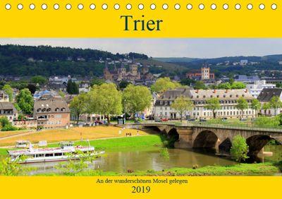 Trier - An der wunderschönen Mosel gelegen (Tischkalender 2019 DIN A5 quer), Arno Klatt