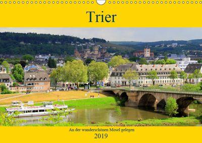 Trier - An der wunderschönen Mosel gelegen (Wandkalender 2019 DIN A3 quer), Arno Klatt