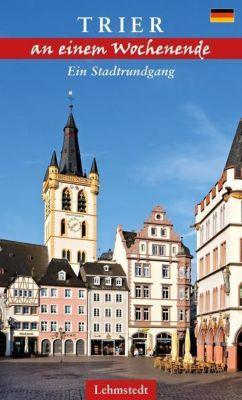 Trier an einem Wochenende - Tomke Stiasny pdf epub