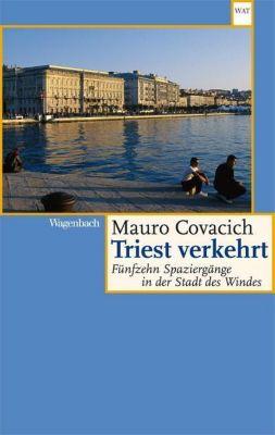 Triest verkehrt - Mauro Covacich pdf epub