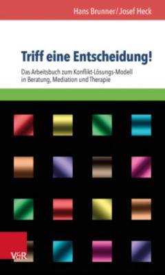 Triff eine Entscheidung!, Hans Brunner, Josef Heck