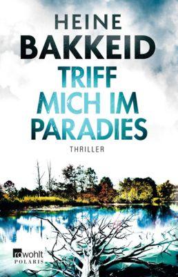 Triff mich im Paradies, Heine Bakkeid