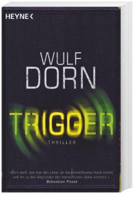 Trigger, Wulf Dorn