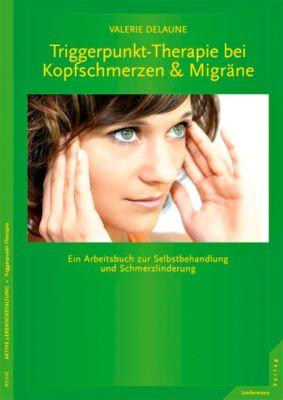 Triggerpunkt-Therapie für Kopfschmerzen & Migräne - Valerie DeLaune |