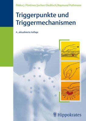 Triggerpunkte und Triggermechanismen, Pekka J. Pöntinen, Jochen Gleditsch, Raymund Pothmann