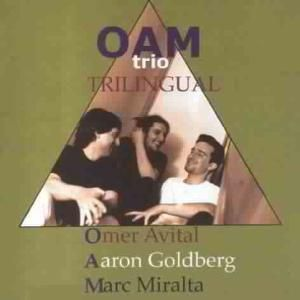 Trilingual, Oam Trio