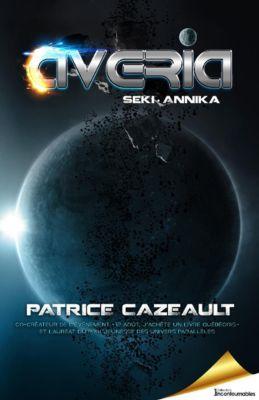 Trilogie Averia: Averia, Patrice Cazeault