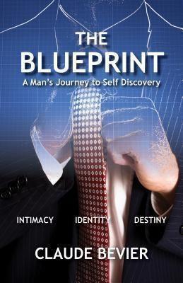 Trilogy Christian Publishing: The Blueprint, Claude Bevier