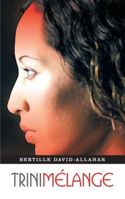 Trini Melange, Bertille David-Allahar