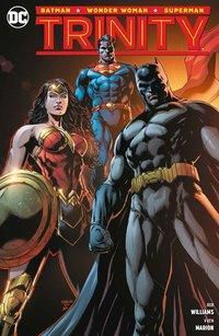 Trinity (Batman - Wonder Woman - Superman), Rob Williams, V Ken Marion