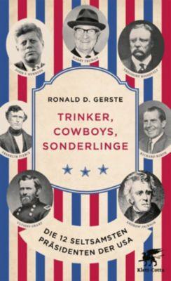 Trinker, Cowboys, Sonderlinge - Ronald D. Gerste |