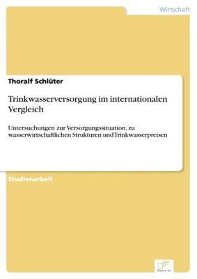 Trinkwasserversorgung im internationalen Vergleich, Thoralf Schlüter