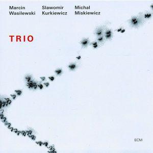 Trio (2005), Marcin Wasilewski