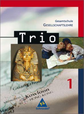 Trio, Gesellschaftslehre, Ausgabe 2008 Gesamtschule Hessen: Bd.1 5./6. Schuljahr, Schülerband
