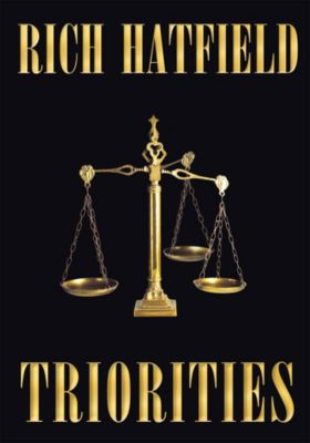 Triorities, Rich Hatfield