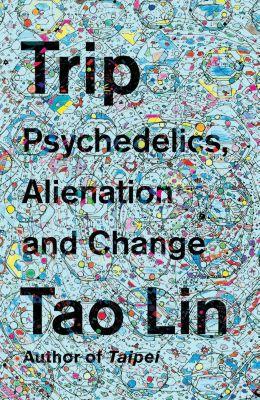 Trip, Tao Lin