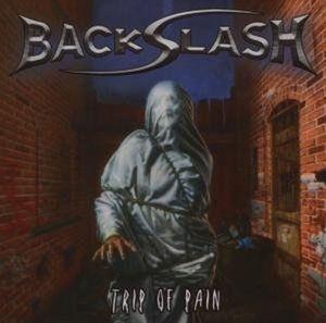 Trip Of Pain, Backslash