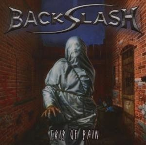 Trip Of Pain, Backslash