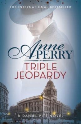 Triple Jeopardy (Daniel Pitt Mystery 2), Anne Perry