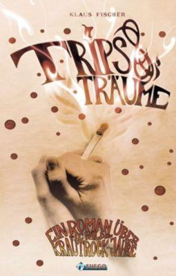 Trips & Träume, Klaus Fischer
