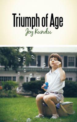 Triumph of Age, Joy Kundu