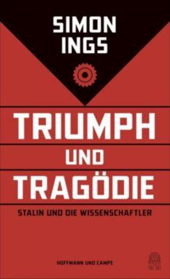 Triumph und Tragödie - Simon Ings |