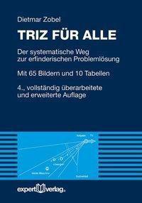 TRIZ für alle, Dietmar Zobel