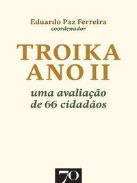 Troika Ano II. Uma avaliação de 66 cidadãos, Eduardo Paz Ferreira