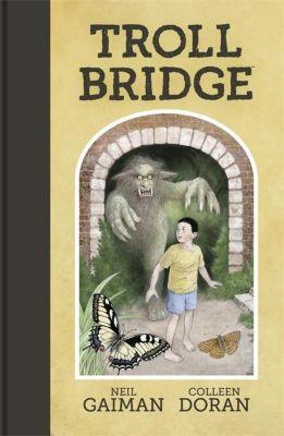 Troll Bridge, Neil Gaiman