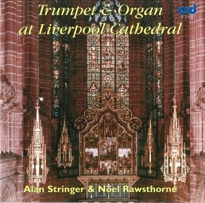 Trompete Und Orgel In Liverpool, Alan Stringer, Noel Rawsthorne