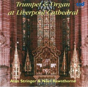 Trompete Und Orgel In Liverpool, Alan Stringer, Noel Rawsthorne