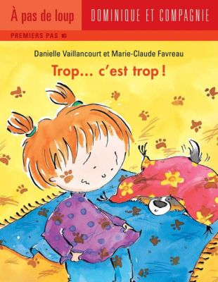 Trop…: Trop... c'est trop !, Danielle Vaillancourt