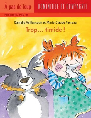Trop…: Trop... timide !, Danielle Vaillancourt