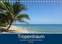 Tropentraum - Impressionen aus der Dominikanischen Republik (Tischkalender 2019 DIN A5 quer), Christian Schnoor