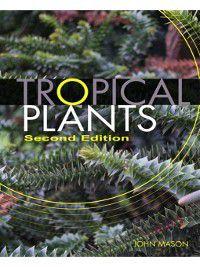 Tropical Plants, John Mason